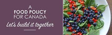 A Food Policy for Canada – Let's build it together