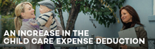 An Increase in the Child Care Expense Deduction