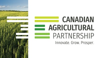 Canadian Agricultural Partnership. Innovate. Grow. Prosper.