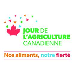 Jour de l'agriculture : nos aliments, notre fierté