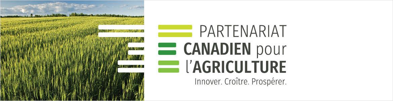 Partenariat canadien pour l'agriculture : Innover. Croître. Prospérer.